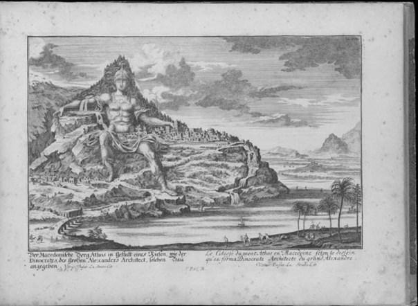 Статуя Александра Великого на горе Афон. (Из книги Johann Bernhard Fischer von Erlach. Entwurff einer historischen Architectur. Leipzig, 1725).